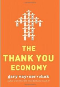 The Thank you economy Gary Vaynerckuk
