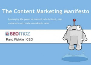 Content Marketing Manifesto by Seomoz