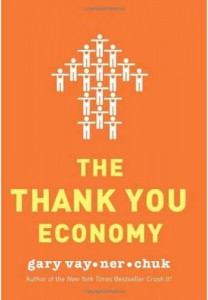 The Thank you economy Gary Vaynerckuk